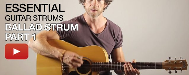 Video Lesson: How to Play the Ballad Strum