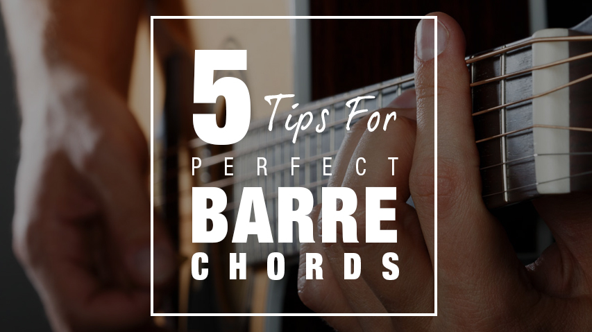 5 Tips For Perfect Barre Chords ⋆ Jamorama